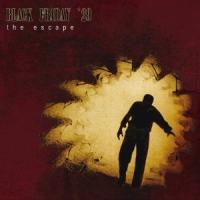 Black Friday 29 - The Escape (Re-Release)