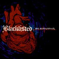 Blacklisted - The Beat Goes On