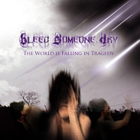 Bleed Someone Dry - The World Is Falling In Tragedy