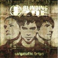Blinding Zoe - Enigmatics Trips