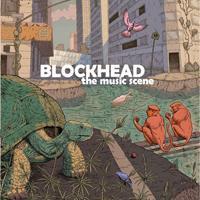 Blockhead - The Music Scene