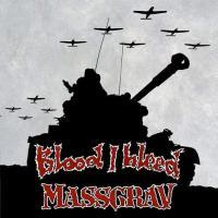 Blood I Bleed vs. Massgrav - Split