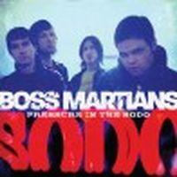 Boss Martians - Pressure In The SODO