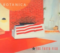 Botanica - vs. The Truth Fish