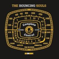 Bouncing Souls - Complete Control Sessions Vol.1