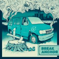 Break Anchor - Van Down By the River