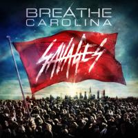 Breathe Carolina - Savages