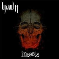 Breed77 - Insects