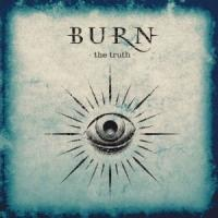 Burn - The Truth