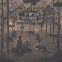 Bury My Sins - King Of All Fears