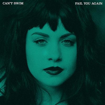 CAN´T SWIM - Fail You Again
