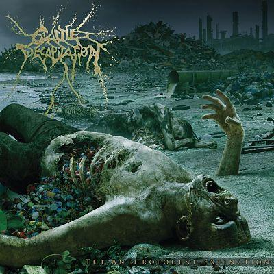 CATTLE DECAPITATION – The Anthropocene Extinction