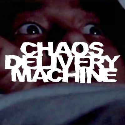CHAOS DELIVERY MACHINE - Burn Motherfucker, Burn
