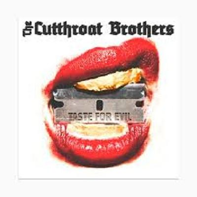 CUTTHROAT BROTHERS – Taste For Evil