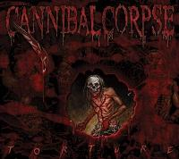 "Cannibal Corpse - ""Torture"""