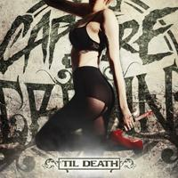 Capture The Crown - 'Til Death