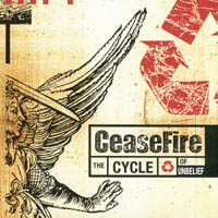 Ceasefire - The Cycle Of Unbelieve