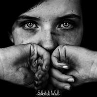 Celeste - Morte(s) Nee(s)
