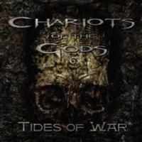 Chariots Of The Gods - Tides Of War