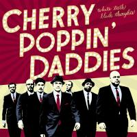 Cherry Poppin Daddies - White Teeth, Black Thoughts