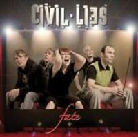 Civil Lies - Fate