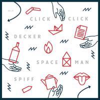 Clickclickdecker - Spaceman Spiff - Split