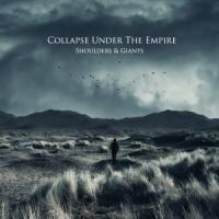 Collapse Under The Empire - Shoulders & Giants