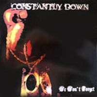 Constantly Down - We Won´t Forget