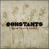 Constants - If Tomorrow The War