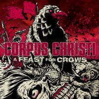 Corpus Christi - A Feast For Crows