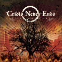 Crisis Never Ends - Kill Or Cure