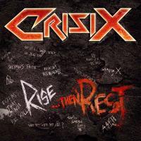 Crisix - Rise... Then Rest