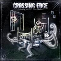 Crossing Edge - Of Ghosts And Enemys