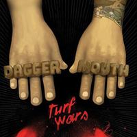 Daggermouth - Turf Wars