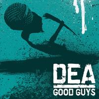 DEA - Good Guys