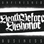 Cover von DEATH BEFORE DISHONOR - Unfinished Business
