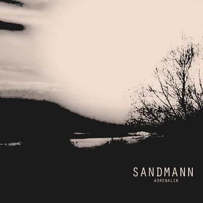 DER SANDMANN - Adrenalin