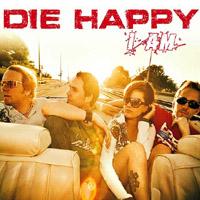 Die Happy - I Am