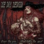 Cover von DIE MY DEMON – Fear The One…That Kill The Soul