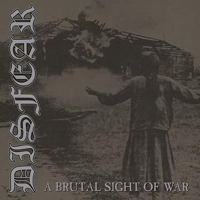 DISFEAR - A Brutal Sight Of War