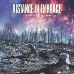 Cover von DISTANCE IN EMBRACE - The Worst Is Over Now