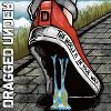DRAGGED UNDER - The World Is In Your Way (Deluxe)