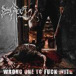 Cover von DYING FETUS - Wrong One To Fuck With