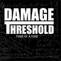 Damage Threshold - Four Of A Kind