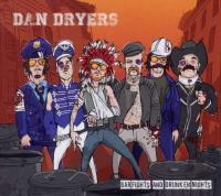 Dan Dryers - Bar Fights And Drunken Nights