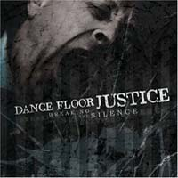 Dance Floor Justice - Breaking The Silence