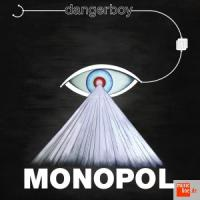 Dangerboy - Monopol