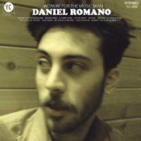 Daniel Romano - Workin For The Music Man