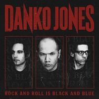 "Danko Jones - ""Rock And Roll Is Black And Blue"""
