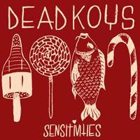 Dead Koys - Sensitivities